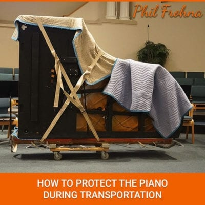 How To Protect The Piano During Transportation