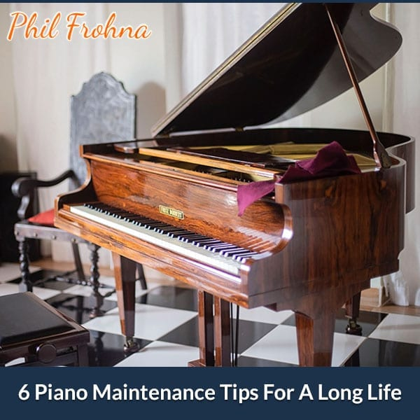 6 Piano Maintenance Tips For A Long Life