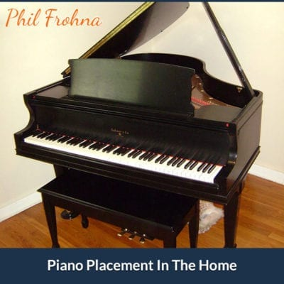 Piano Placement In The Home